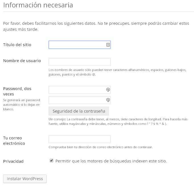 Cómo instalar WordPress paso a paso: Elige un nombre para tu sitio, el usuario, la contraseña y el email de acceso principales