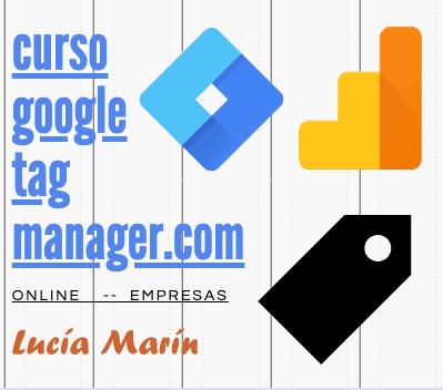 Google Analytics y Tag Manager - Curso Online y  Formación Presencial Bonificable para Empresas