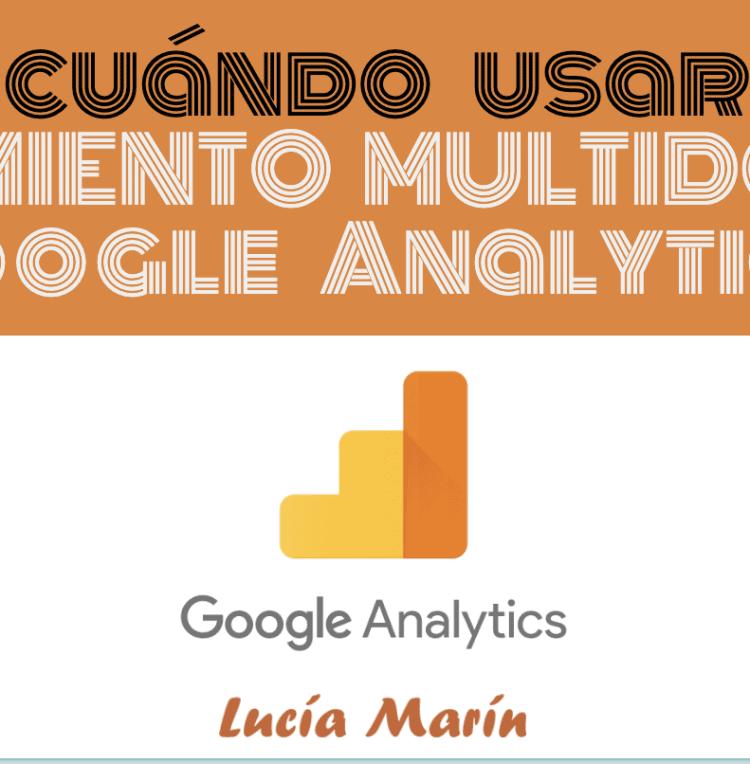 Cuándo usar multidominio Google Analytics